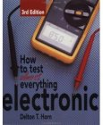 Book cover - How to Test Almost Anything Electronic